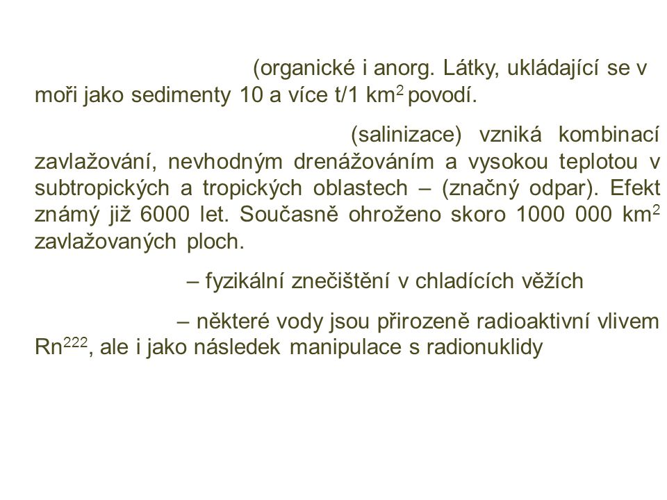 6. Suspendované látky (organické i anorg