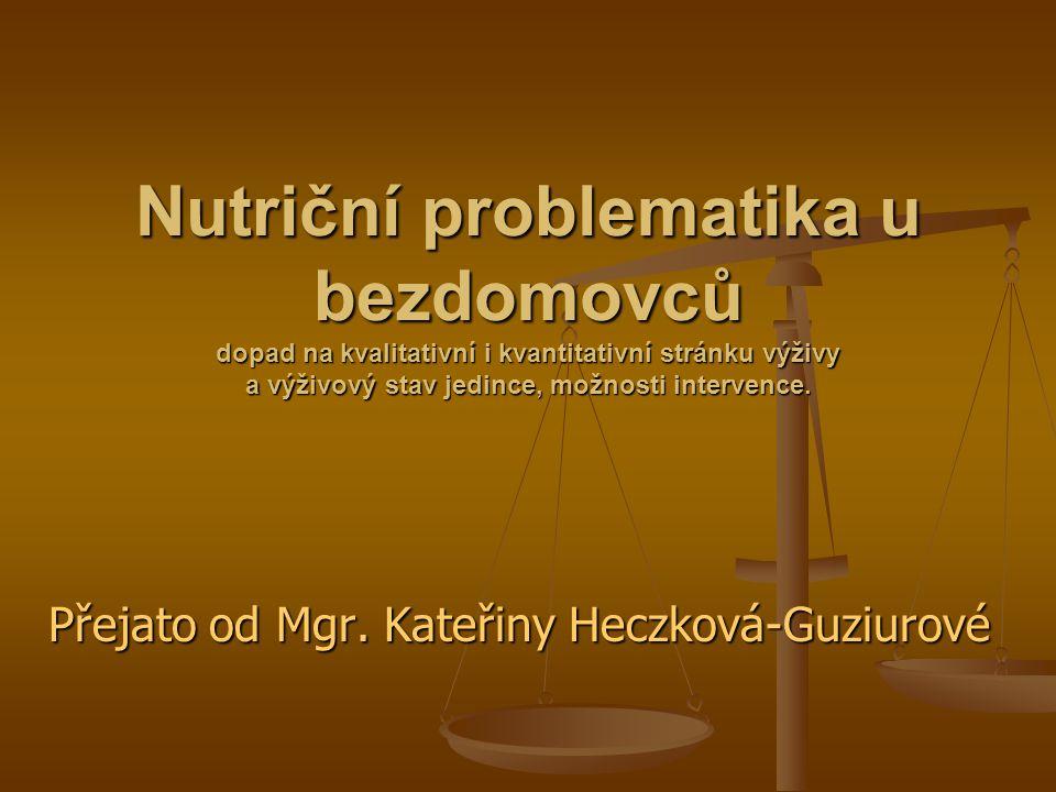 Přejato od Mgr. Kateřiny Heczková-Guziurové