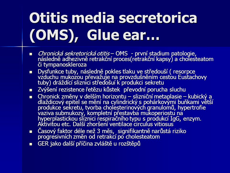 Otitis media secretorica (OMS), Glue ear…
