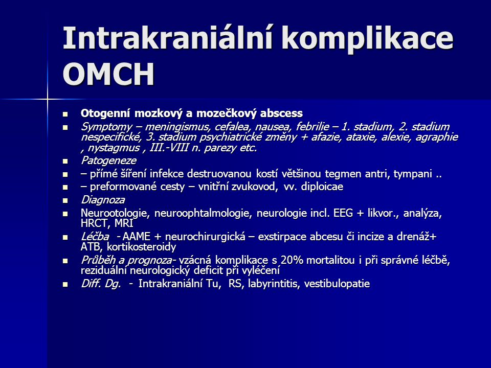 Intrakraniální komplikace OMCH