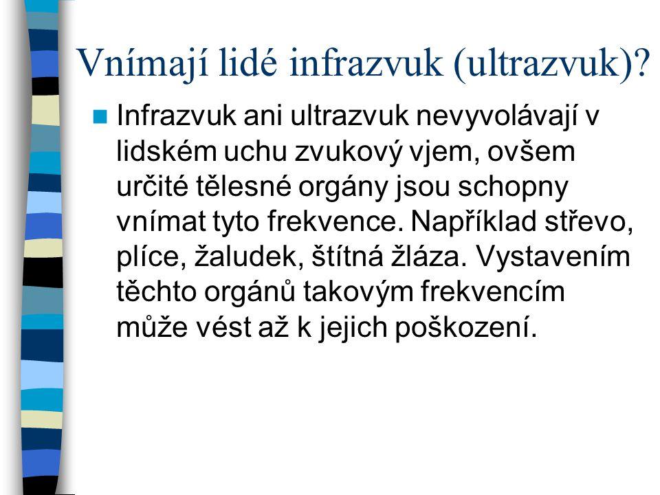 Vnímají lidé infrazvuk (ultrazvuk)