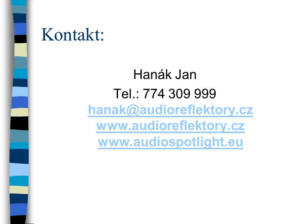 Kontakt: Hanák Jan.