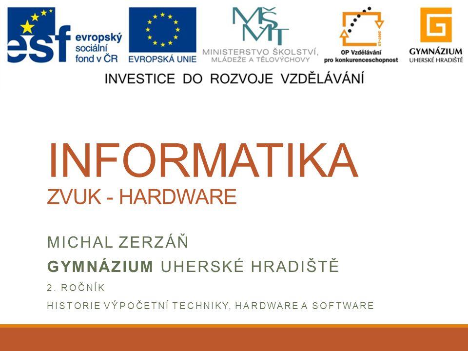 Informatika ZVUK - HARDWARE