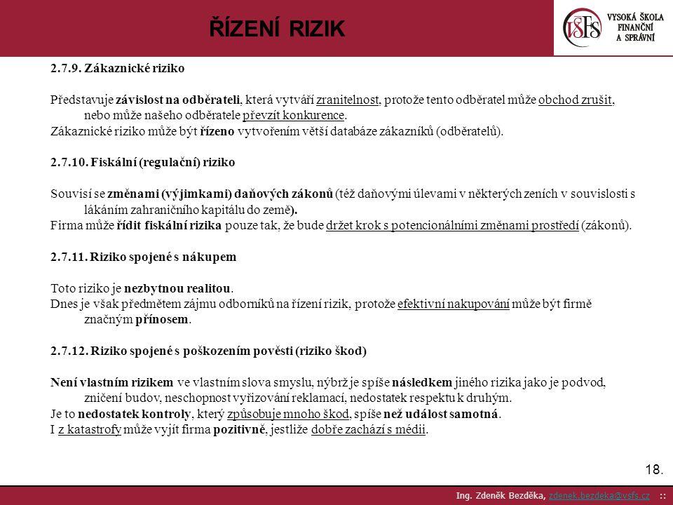 ŘÍZENÍ RIZIK 2.7.9. Zákaznické riziko
