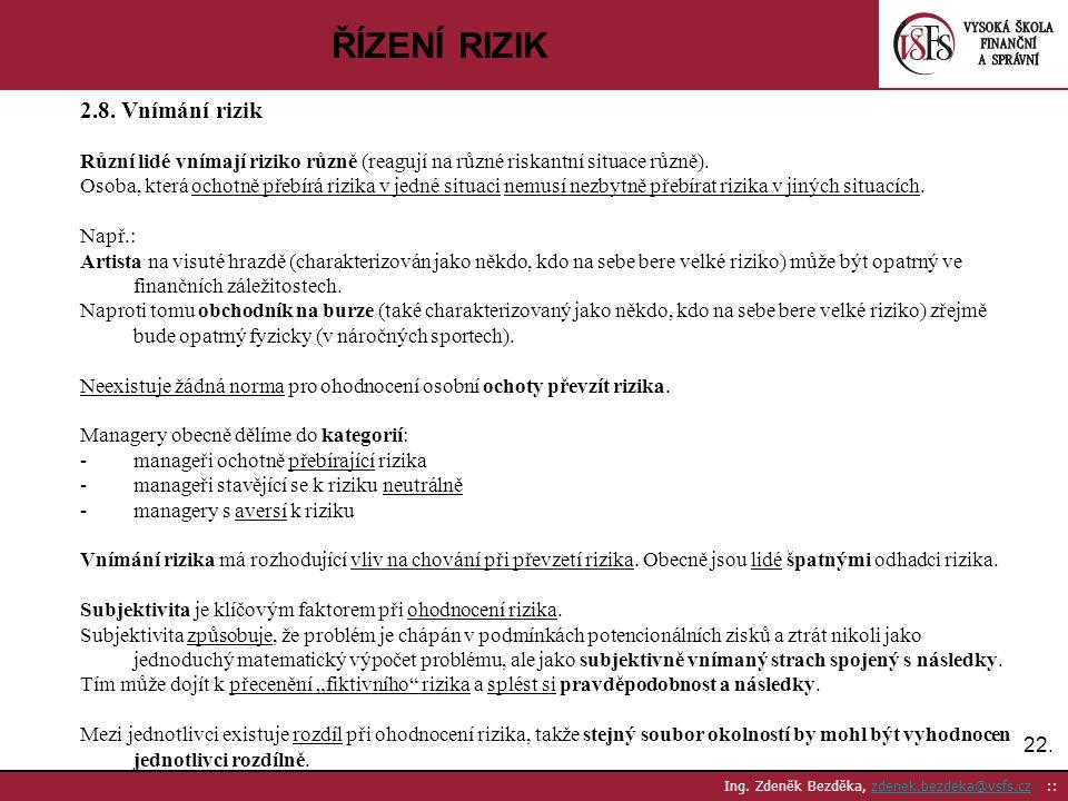 ŘÍZENÍ RIZIK 2.8. Vnímání rizik