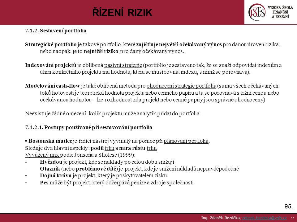 ŘÍZENÍ RIZIK 7.1.2. Sestavení portfolia