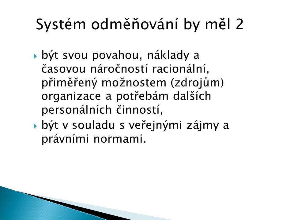 Systém odměňování by měl 2