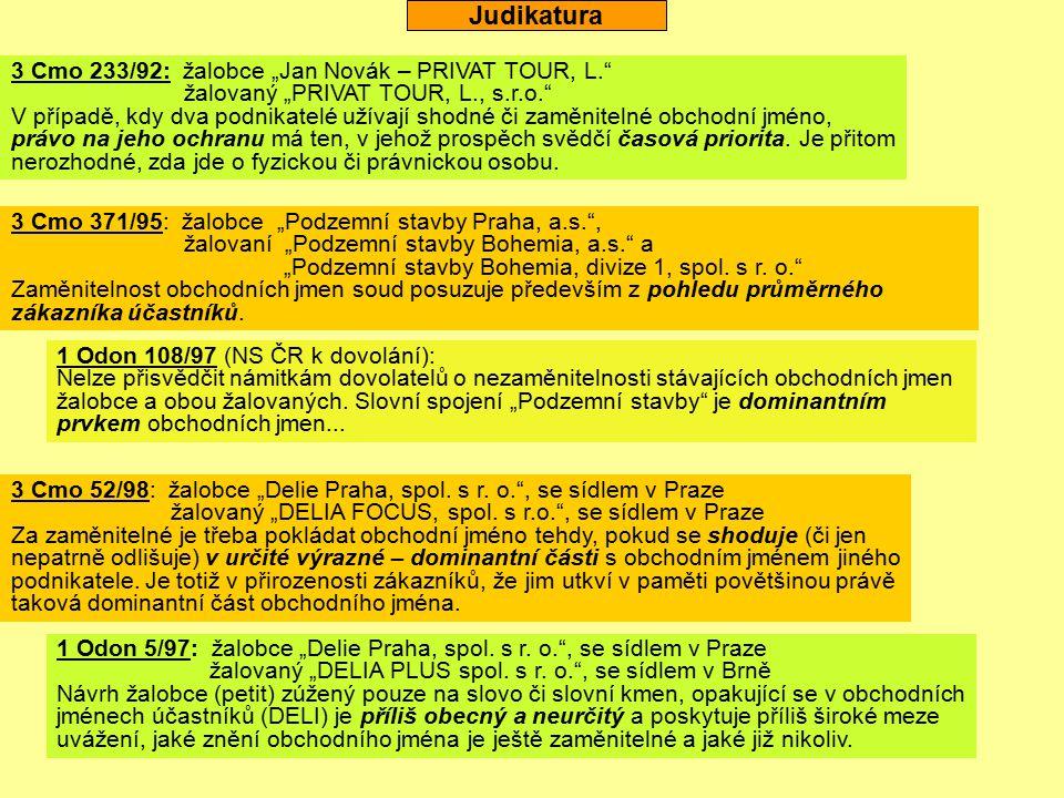 "Judikatura 3 Cmo 233/92: žalobce ""Jan Novák – PRIVAT TOUR, L."