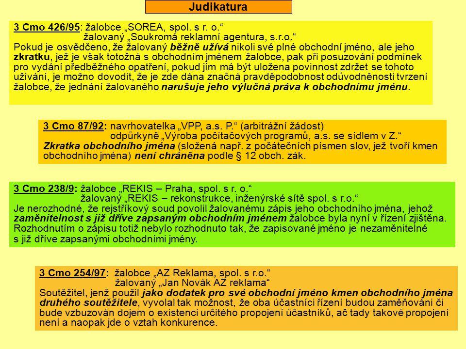 """Judikatura 3 Cmo 426/95: žalobce """"SOREA, spol. s r. o."""