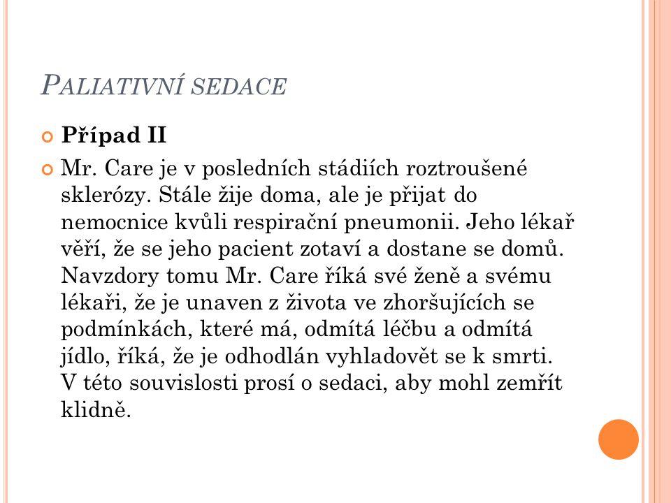 Paliativní sedace Případ II