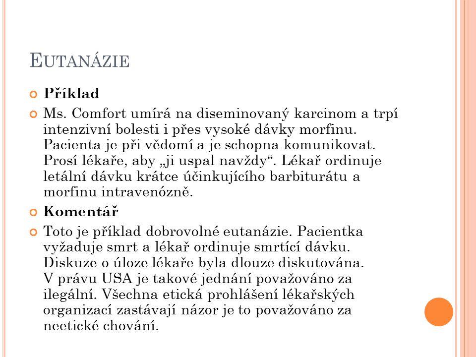 Eutanázie Příklad.