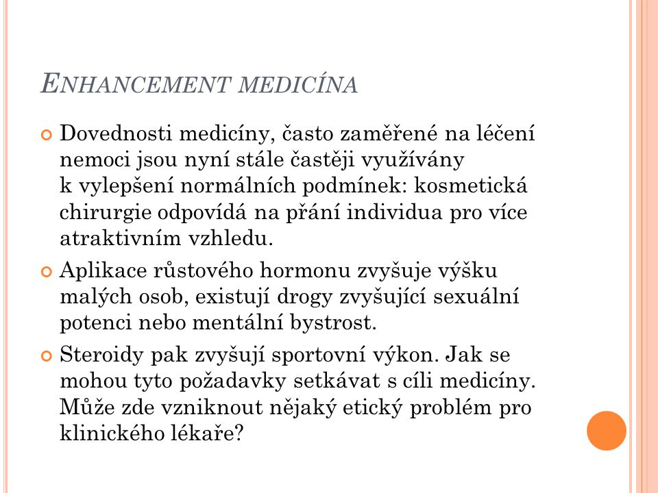 Enhancement medicína