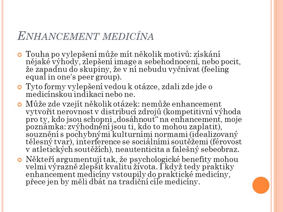 Enhancement medicína