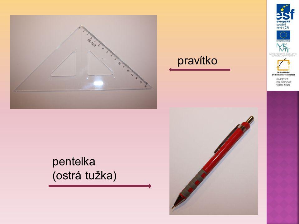 pravítko pentelka (ostrá tužka)