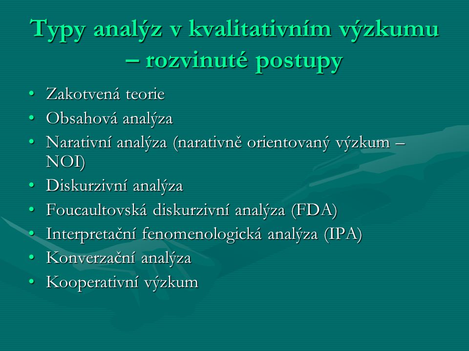 Typy analýz v kvalitativním výzkumu – rozvinuté postupy
