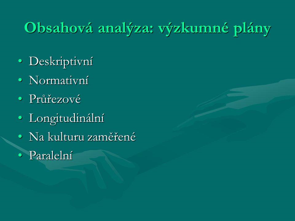 Obsahová analýza: výzkumné plány