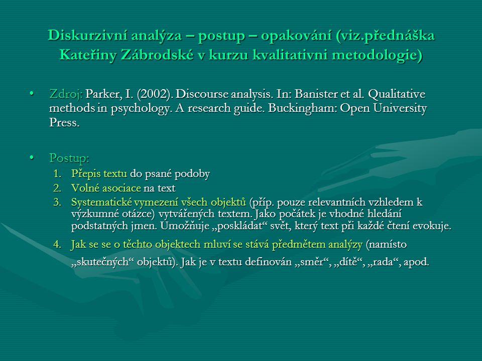 Diskurzivní analýza – postup – opakování (viz
