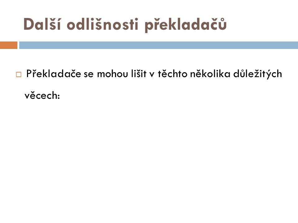 Další odlišnosti překladačů