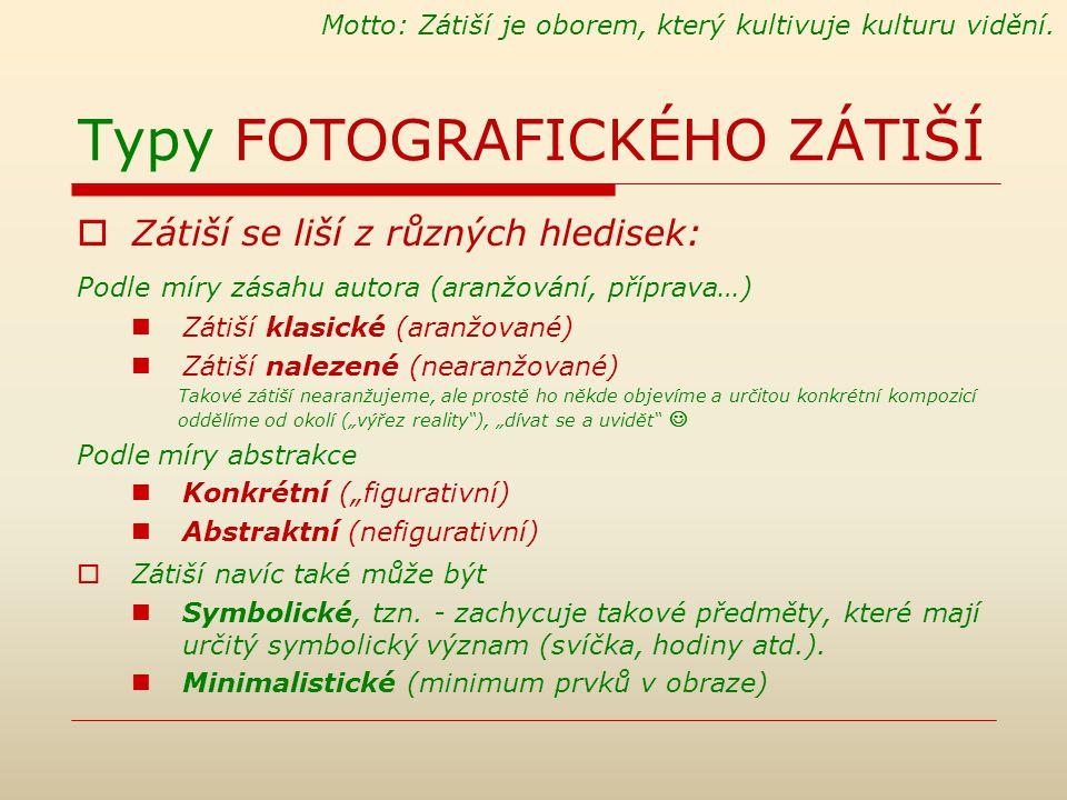 Typy FOTOGRAFICKÉHO ZÁTIŠÍ