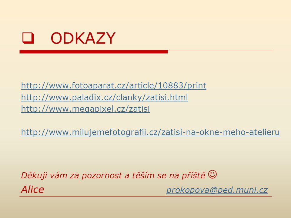 ODKAZY Alice prokopova@ped.muni.cz
