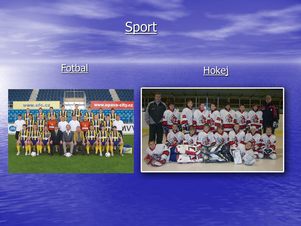 Sport Fotbal Hokej