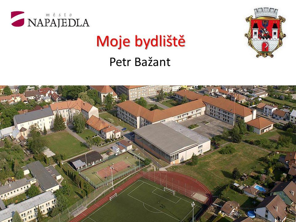 Moje bydliště Petr Bažant