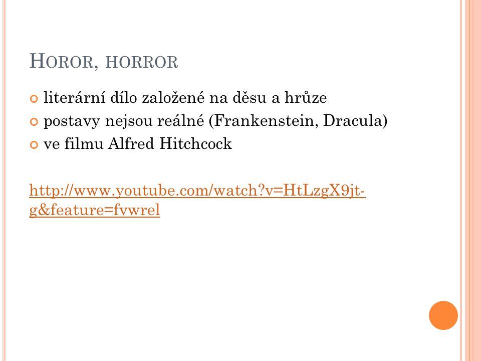 Horor, horror literární dílo založené na děsu a hrůze