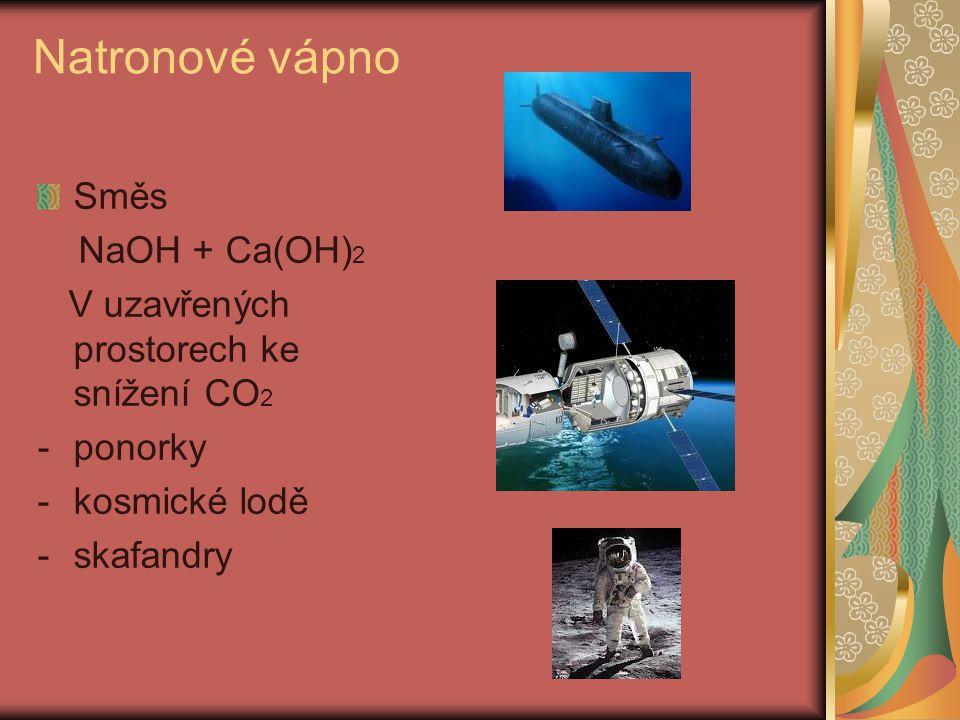 Natronové vápno Směs NaOH + Ca(OH)2