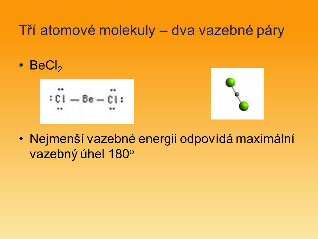 Tří atomové molekuly – dva vazebné páry
