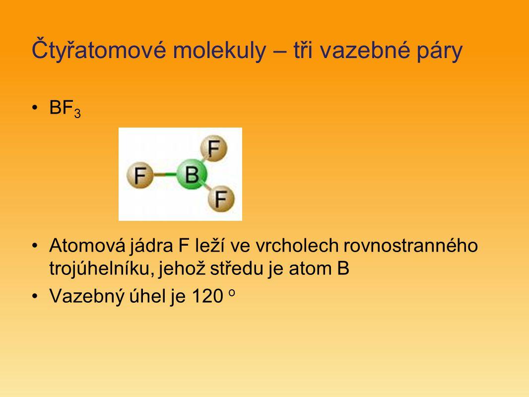 Čtyřatomové molekuly – tři vazebné páry