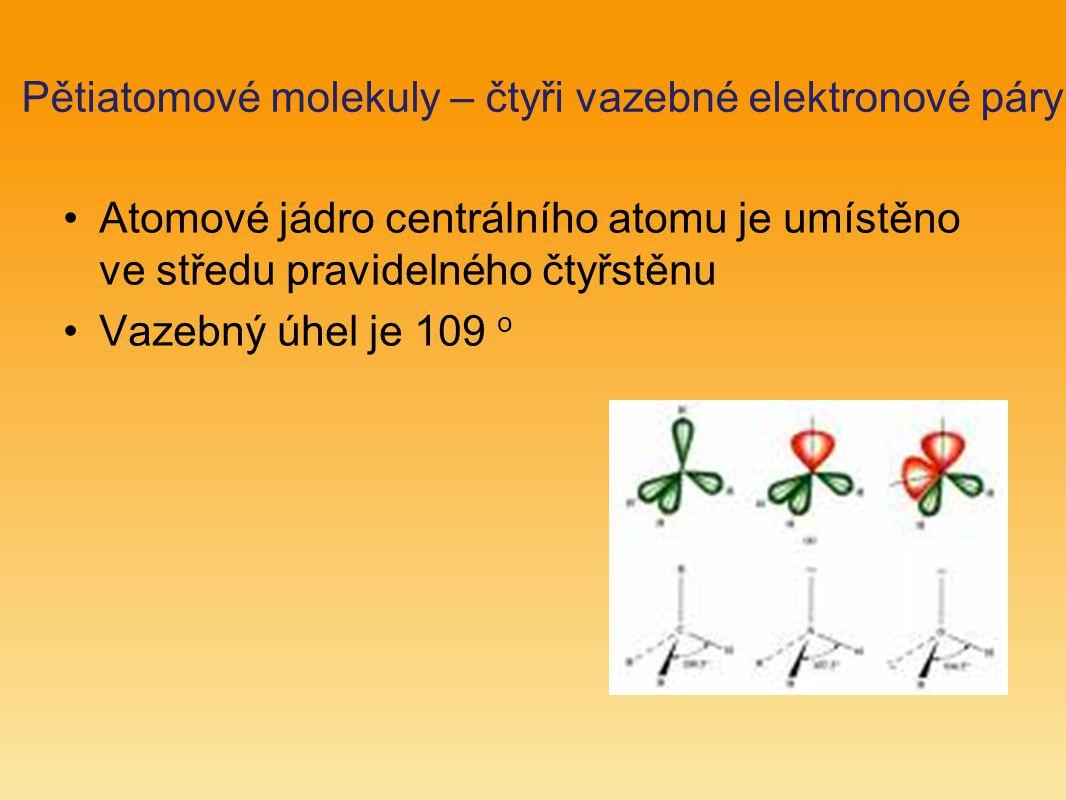 Pětiatomové molekuly – čtyři vazebné elektronové páry