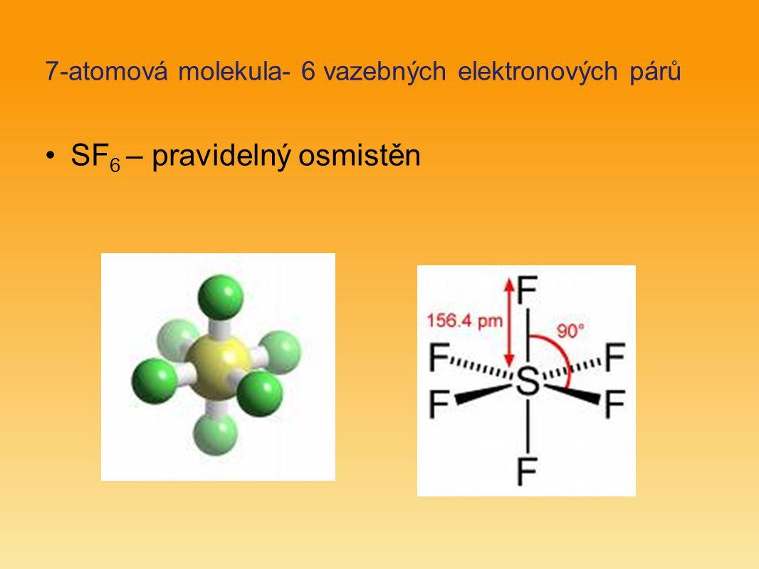 7-atomová molekula- 6 vazebných elektronových párů
