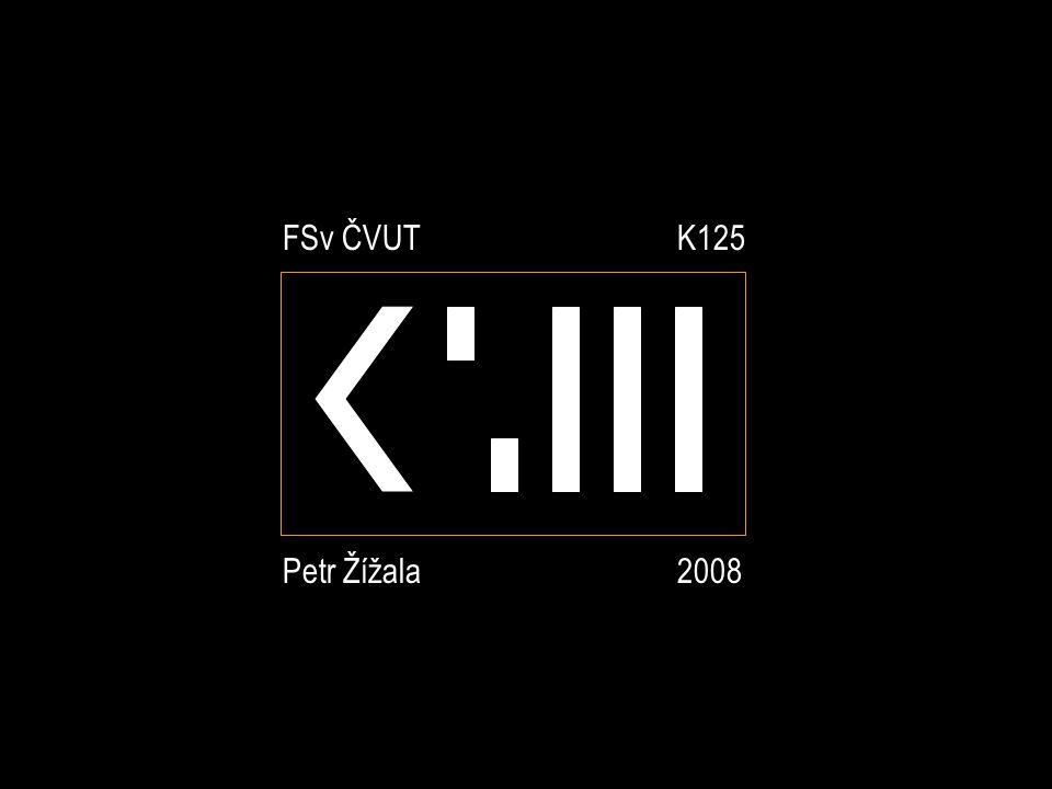 FSv ČVUT K125 Petr Žížala 2008