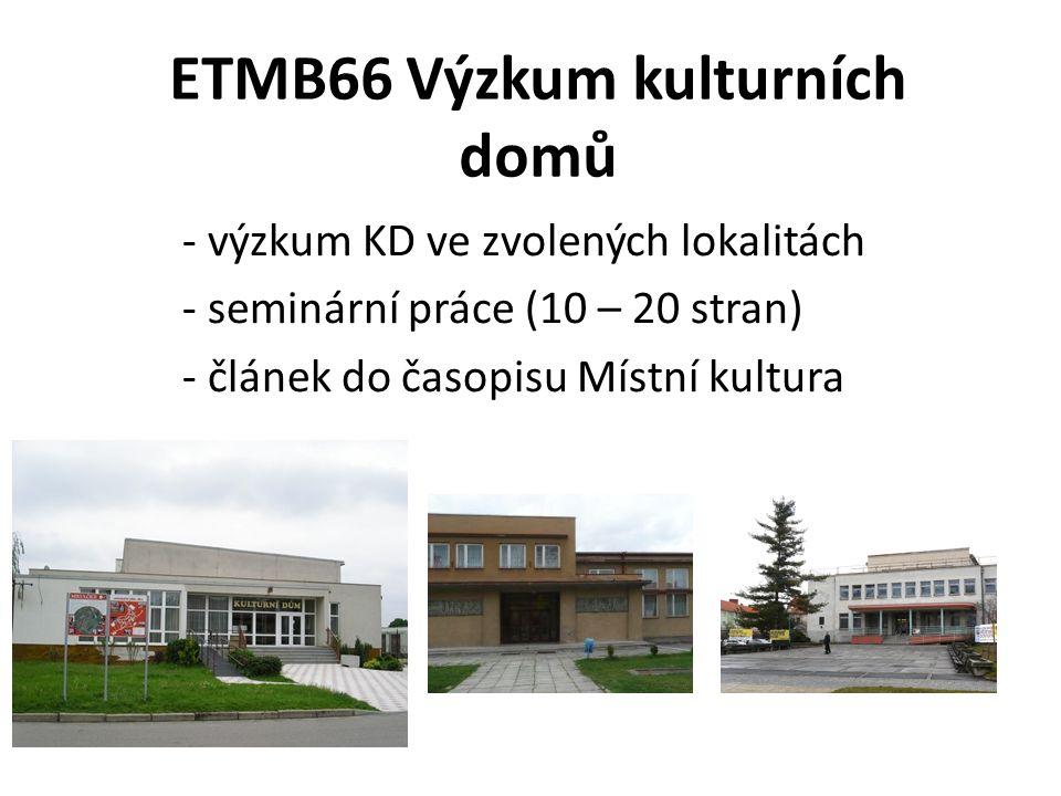 ETMB66 Výzkum kulturních domů
