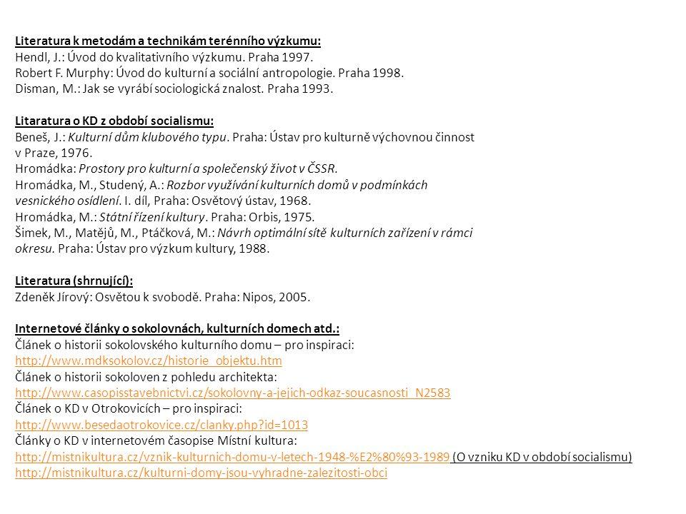 Literatura k metodám a technikám terénního výzkumu: