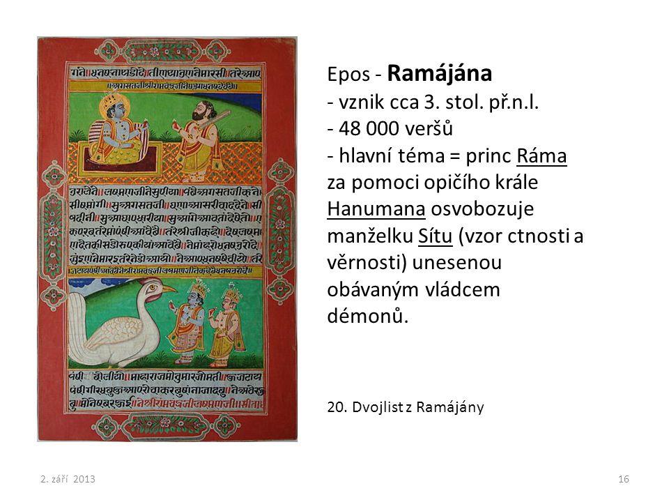 Epos - Ramájána - vznik cca 3. stol. př.n.l. - 48 000 veršů