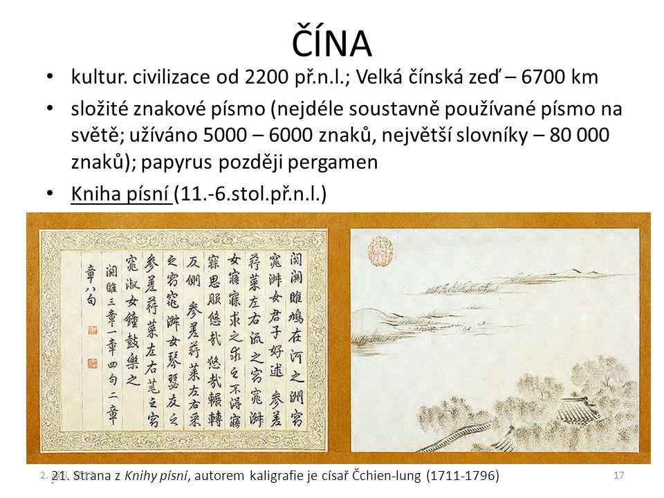 ČÍNA kultur. civilizace od 2200 př.n.l.; Velká čínská zeď – 6700 km