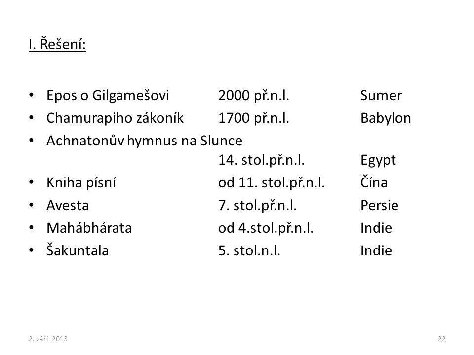 Epos o Gilgamešovi 2000 př.n.l. Sumer
