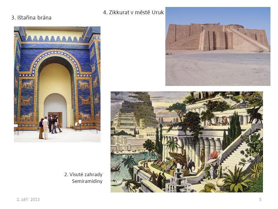 4. Zikkurat v městě Uruk 3. Ištařina brána