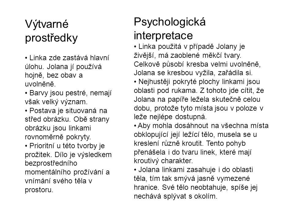 Psychologická interpretace Výtvarné prostředky