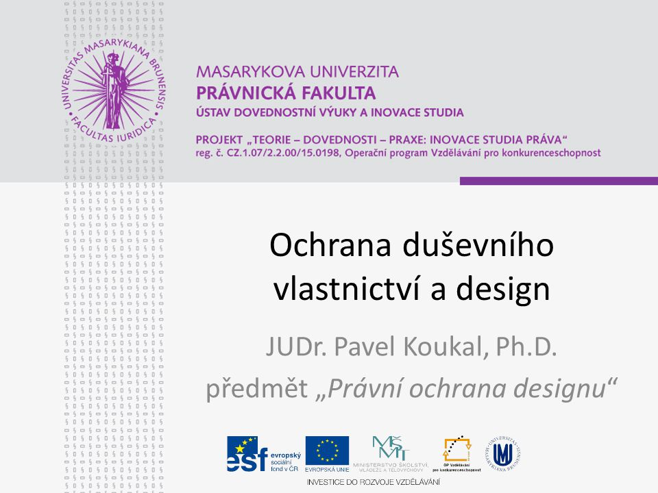 Ochrana duševního vlastnictví a design