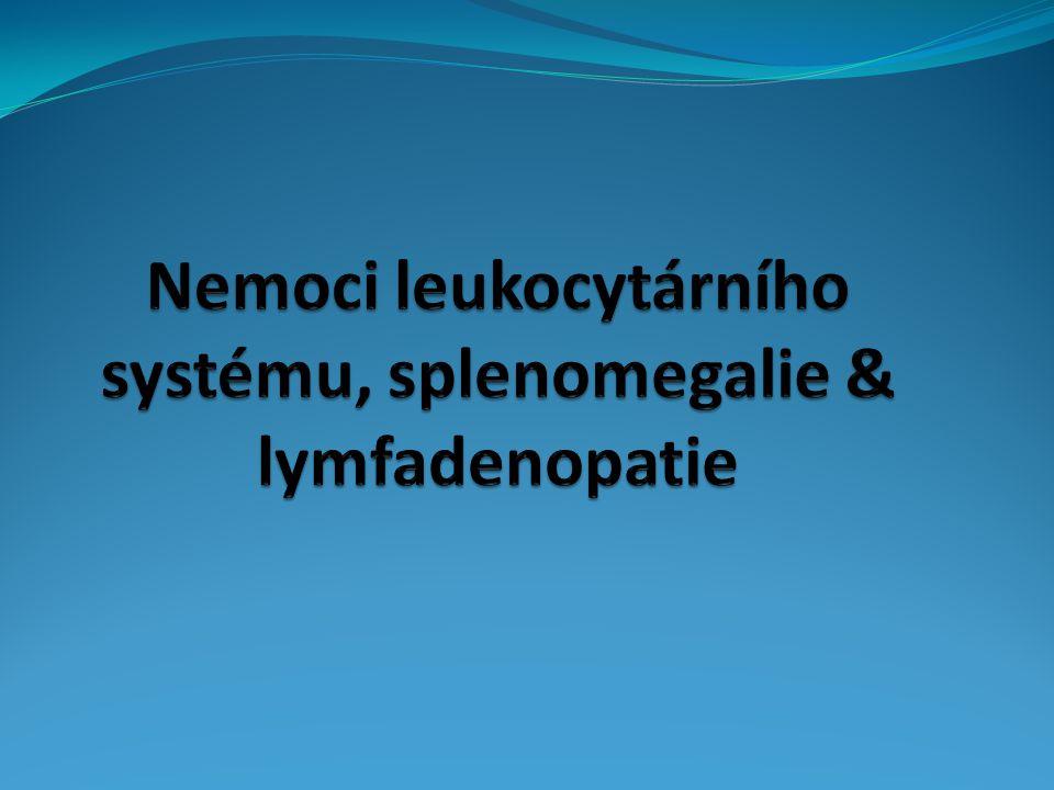 Nemoci leukocytárního systému, splenomegalie & lymfadenopatie