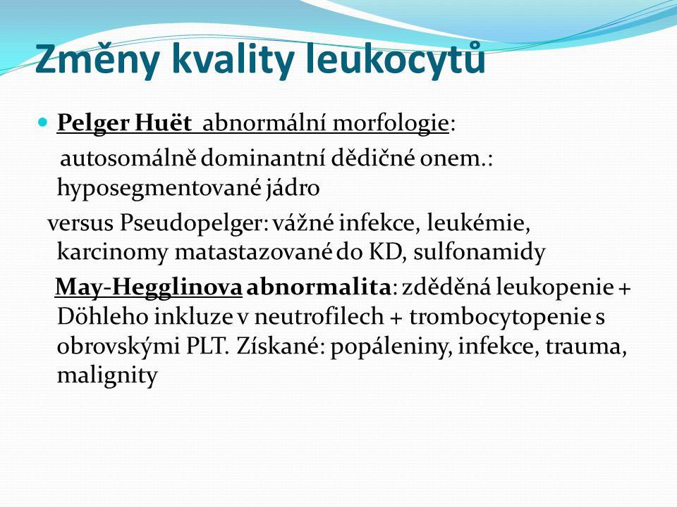 Změny kvality leukocytů