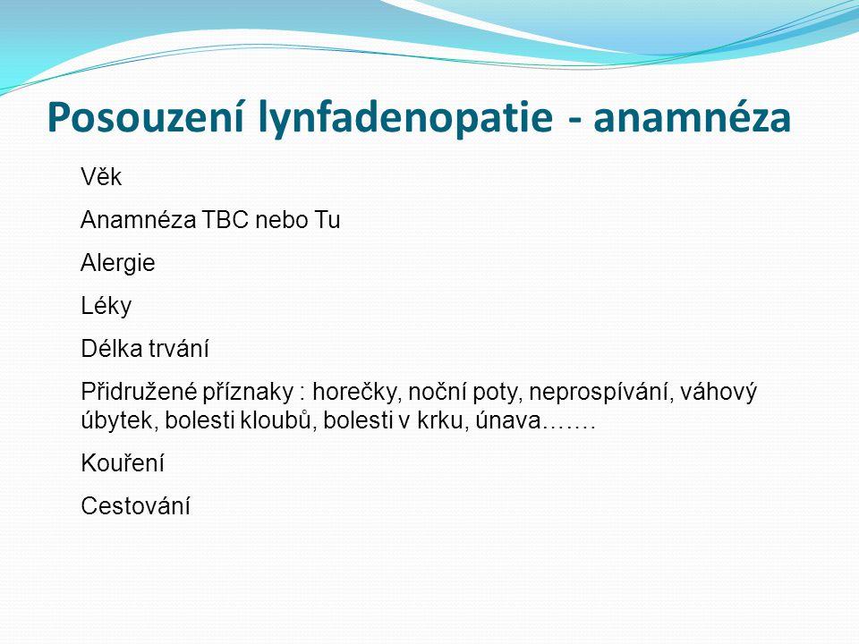Posouzení lynfadenopatie - anamnéza