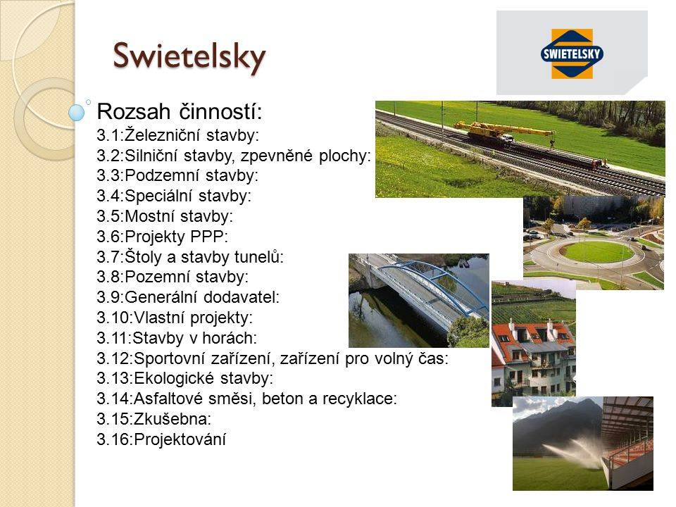 Swietelsky Rozsah činností: 3.1:Železniční stavby: