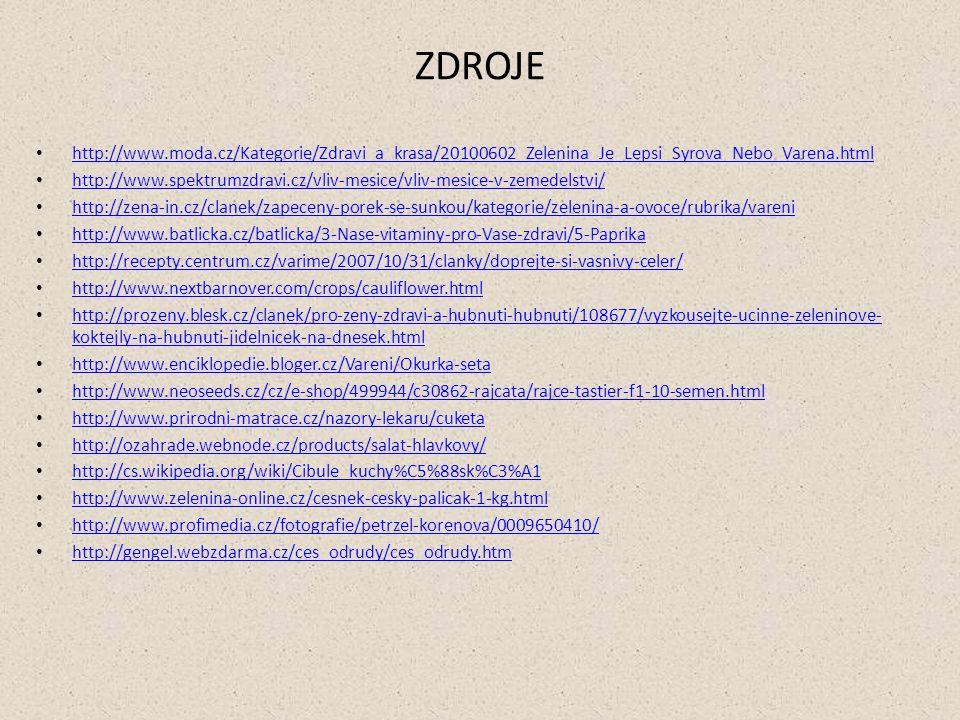 ZDROJE http://www.moda.cz/Kategorie/Zdravi_a_krasa/20100602_Zelenina_Je_Lepsi_Syrova_Nebo_Varena.html.