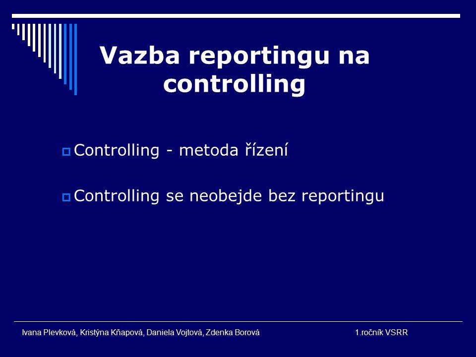 Vazba reportingu na controlling