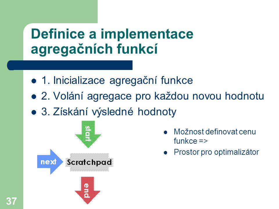 Definice a implementace agregačních funkcí