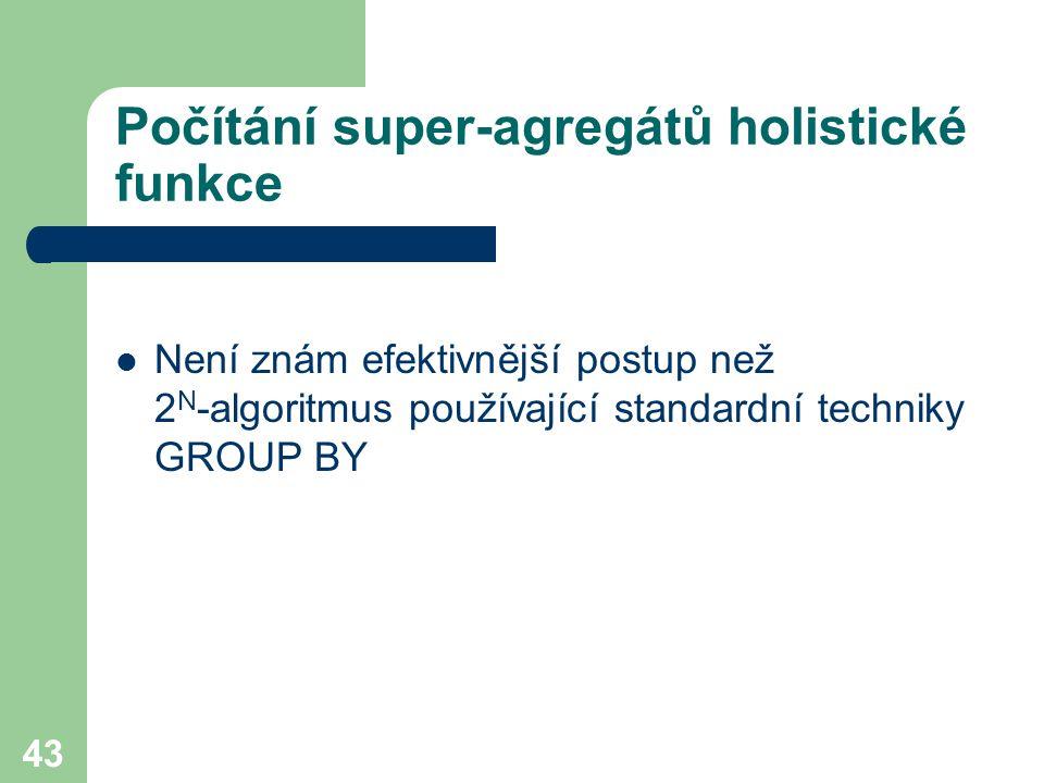 Počítání super-agregátů holistické funkce