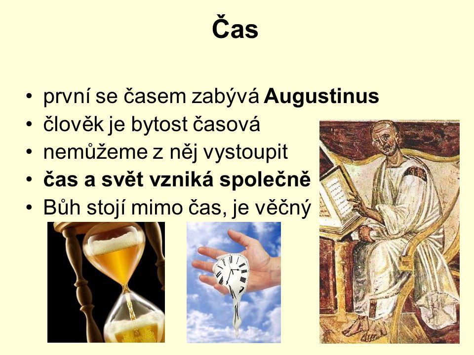 Čas první se časem zabývá Augustinus člověk je bytost časová